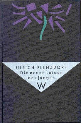 Die neuen Leiden des jungen W.: Plenzdorf, Ulrich: