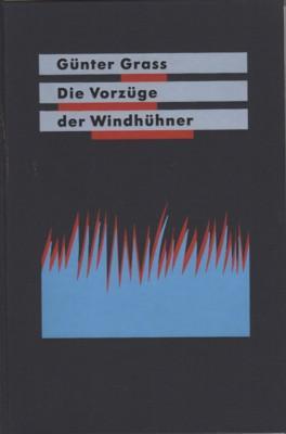 Die Vorzüge der Windhühner. Gedichte.: Grass, Günter: