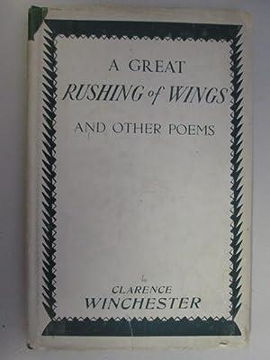 Bild des Verkäufers für A Great Rushing on Wings and Other Poems zum Verkauf von Goldstone Rare Books