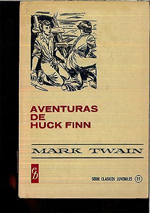 AVENTURAS DE HUCK FINN: MARK TWAIN