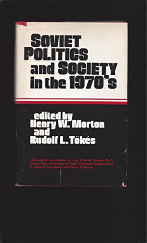 Soviet Politics and Society in the 1970s (Signed)