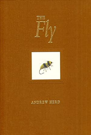 THE FLY. By Andrew Herd. First edition.: Herd (Dr. Andrew