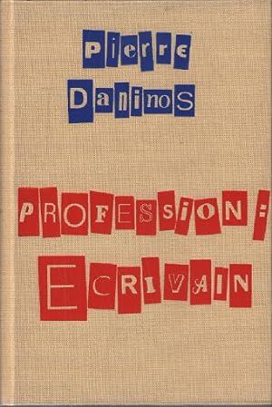 Profession écrivain: Daninos Pierre