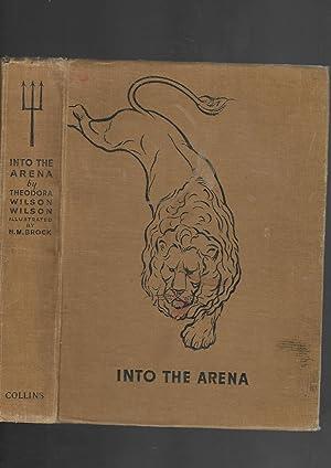 Into the Arena: Theodora Wilson Wilson