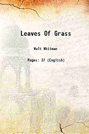 Leaves Of Grass (1881)[SOFTCOVER]: Walt Whitman