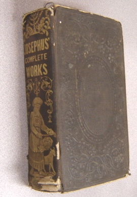 The Works of Flavius Josephus, The Learned: Josephus, Flavius; Whiston,