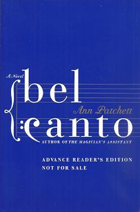 Bel Canto: Patchett, Ann