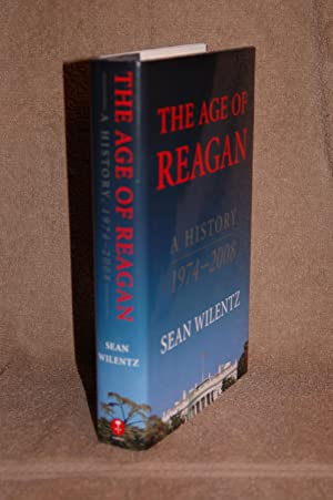 The Age of Reagan; A History 1974-2008