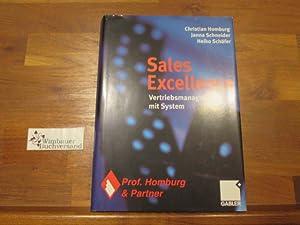 Sales excellence : Vertriebsmanagement mit System. ;: Homburg, Christian, Janna