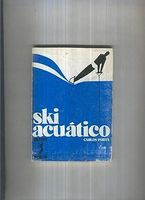 Imagen del vendedor de Biblioteca Deportiva: Ski acuatico a la venta por El Boletin