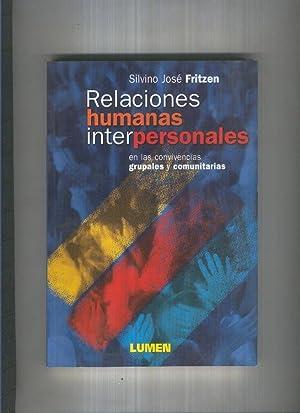 Relaciones humanas interpersonales: Silvino Jose Fritzen