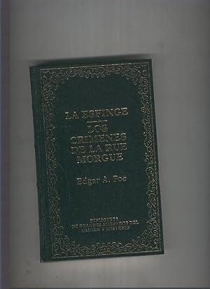 La esfinge-Los crimenes de la rue Morgue: Edgar A. Poe