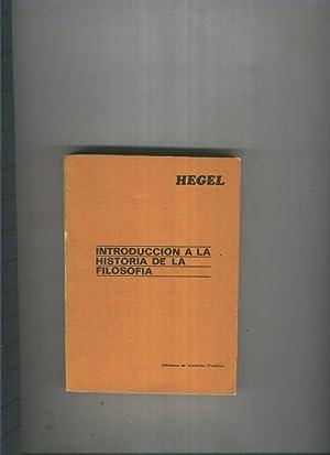 Introduccion a la Historia de la Filosofia: Hegel