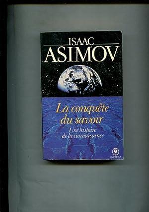 Asimov La Conquete Du Savoir Abebooks