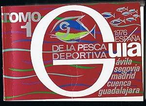 GUÍA DE LA PESCA DEPORTIVA ESPAÑA 1976.: Huerta y Ramirez.