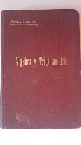 Álgebra y trigonometría: Ignacio Suárez Somonte