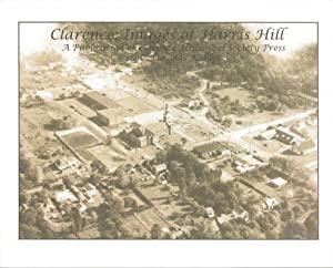CLARENCE : Images of Harris Hill