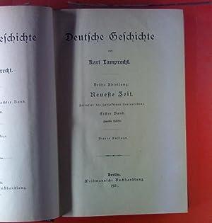 Deutsche Geschichte. Der ganzen Reihe achter Band. DRITTE ABTEILUNG: Neueste Zeit. Zeitalter des ...