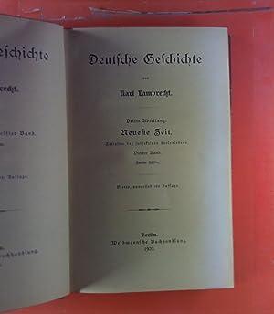 Deutsche Geschichte. Der ganzen Reihe elfter Band - Zweite Hälfte. DRITTE ABTEILUNG: Neueste Zeit. ...