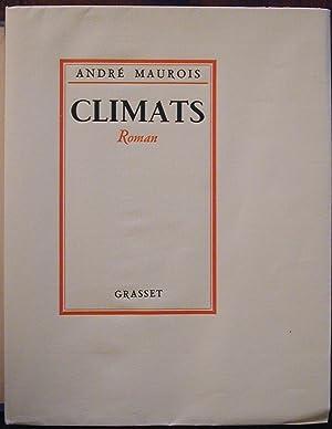 Climats: MAUROIS, André (Emile-Salomon-Wilhelm HERZOG, dit)