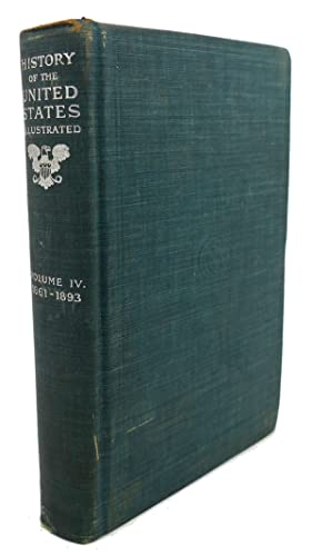 HISTORY OF THE UNITED STATES : Volume: E. Benjamin Andrews