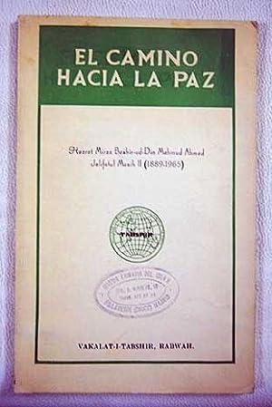 El camino hacia la paz: Hazrat Mirza Bashir-Ud-Din
