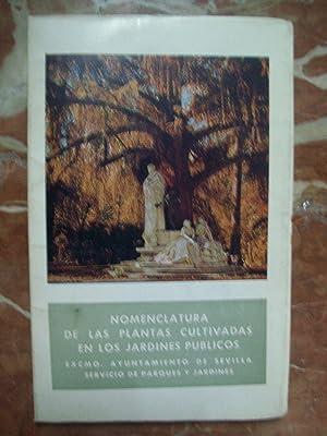 NOMENCLATURA DE LAS PLANTAS CULTIVADAS EN LOS: Ayuntamiento de Sevilla