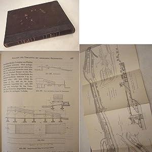 Der Eisenbahnbau. Ausgenommen Vorarbeiten, Unterbau und Tunnelbau: F. Loewe /