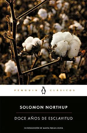 Doce aÑos de esclavitud: Northup, Solomon