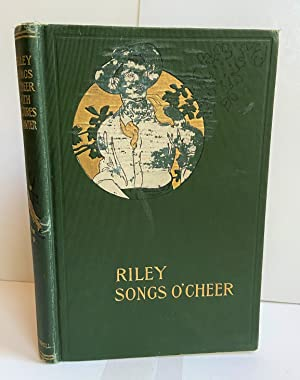 Songs O'Cheer: Riley, James Whitcomb
