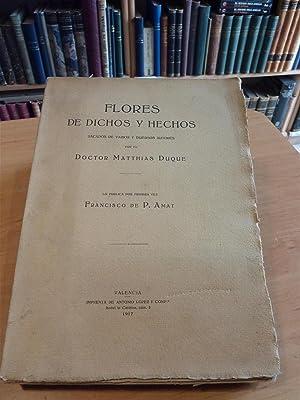 FLORES DE DICHOS Y HECHOS: Dr. Matthias Duque