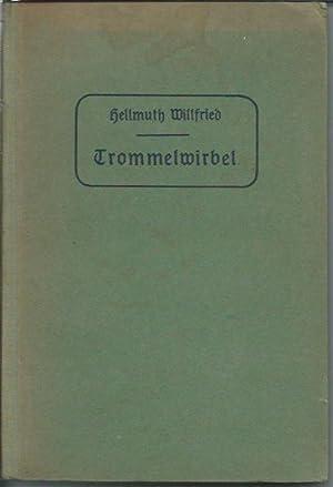 Trommelwirbel - Deutschlands Schmach und Erlösung: Willfried,Hellmuth