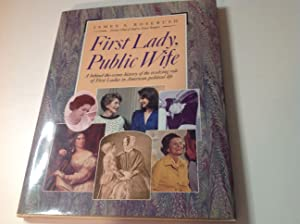 First Lady, Public Wife-Signed/Warmly Inscribed: James S Rosebush
