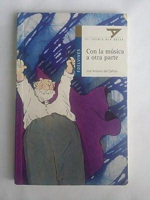 Con la musica a otra parte: Jose Antonio del