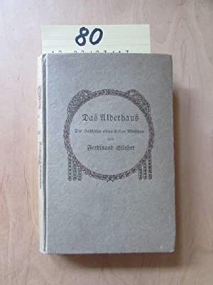 Das Alderhaus - Die Geschichte eines stillen Menschen: Stieber, Ferdinand:
