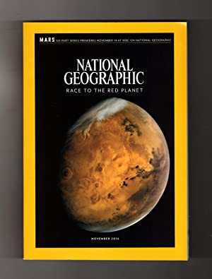 "National Geographic Magazine - November, 2016. Mars Issue, with 2- Sided Supplement ""Colonizing M..."