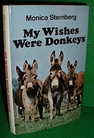 MY WISHES were DONKEYS