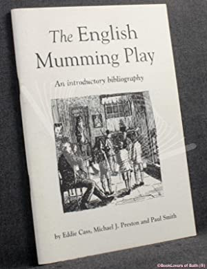 The English Mumming Play: An Introductory Bibliography
