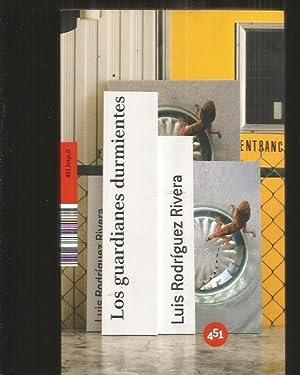 GUARDIANES DURMIENTES - LOS: RODRIGUEZ RIVERA, LUIS