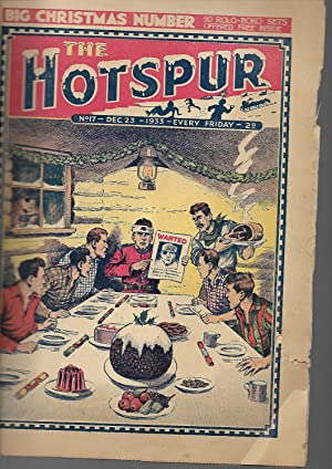 The Hotspur Comic. No. 17. December 23, 1933. BIG CHRISTMAS NUMBER