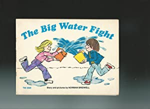 THE BIG WATER FIGHT