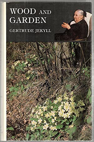 Wood and Garden; Notes and Thoughts, Practical: Jekyll, Gertrude