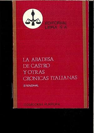 LA ABADESA Y OTRAS CRONICAS ITALIANAS: STENDHAL