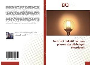 Transfert radiatif dans un plasma des décharges électriques: Soumaya Haj Salah