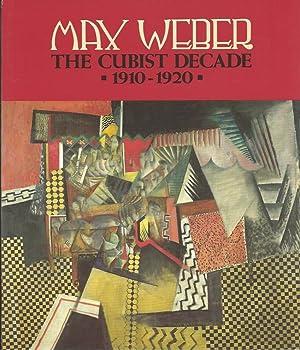 MAX WEBER : The Cubist Decade 1910: North & Krane