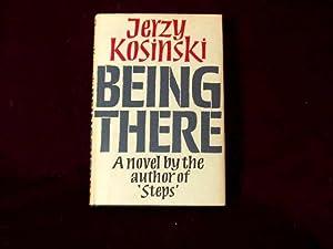 Being There;: Kosinski, Jerzy