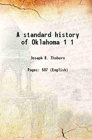 A standard history of Oklahoma Volume 1: Joseph B. Thoburn