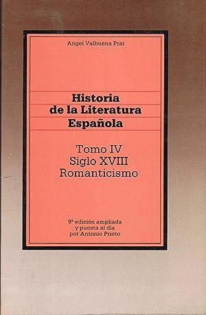 Historia de la Literatura Española. Tomo IV.: Valbuena Prat. Ángel,