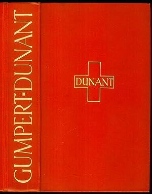 Dunant. Der Roman des Roten Kreuzes.: GUMPERT, Martin: