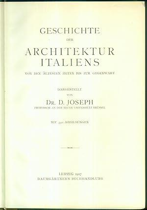 Geschichte der Architektur Italiens von den ältesten Zeiten bis zur Gegenwart. Dargestellt von ...